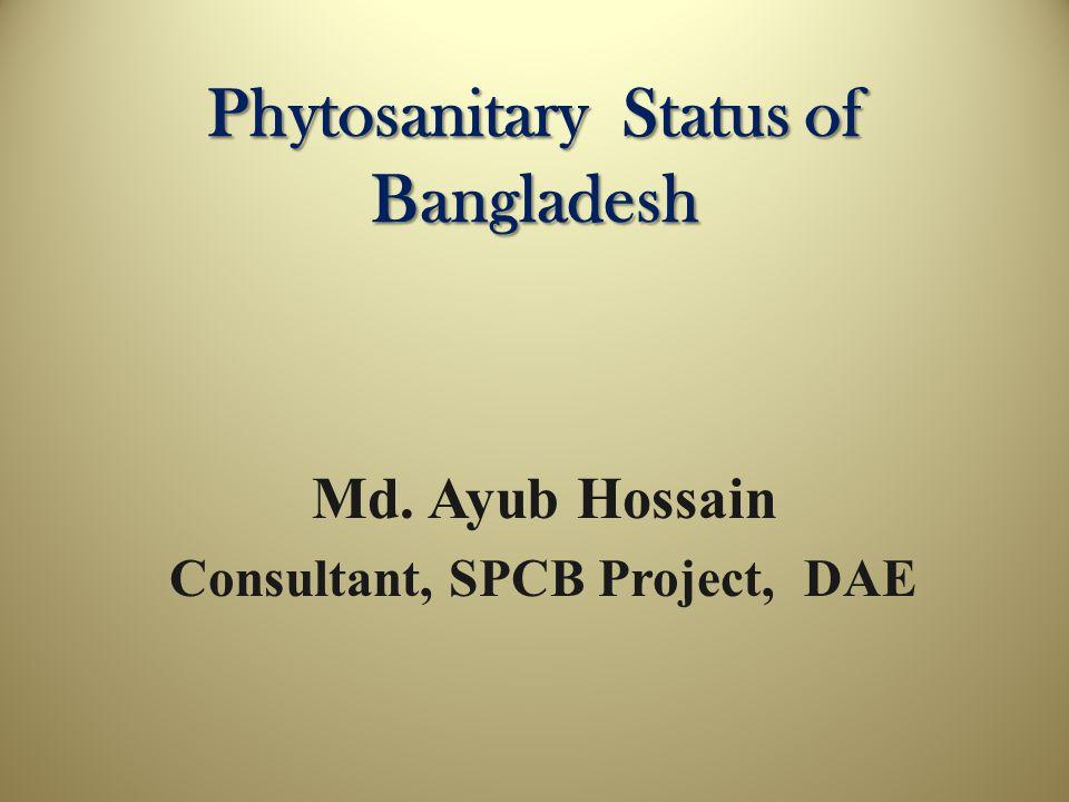 Phytosanitary Status of Bangladesh
