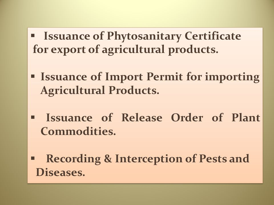 Issuance of Phytosanitary Certificate
