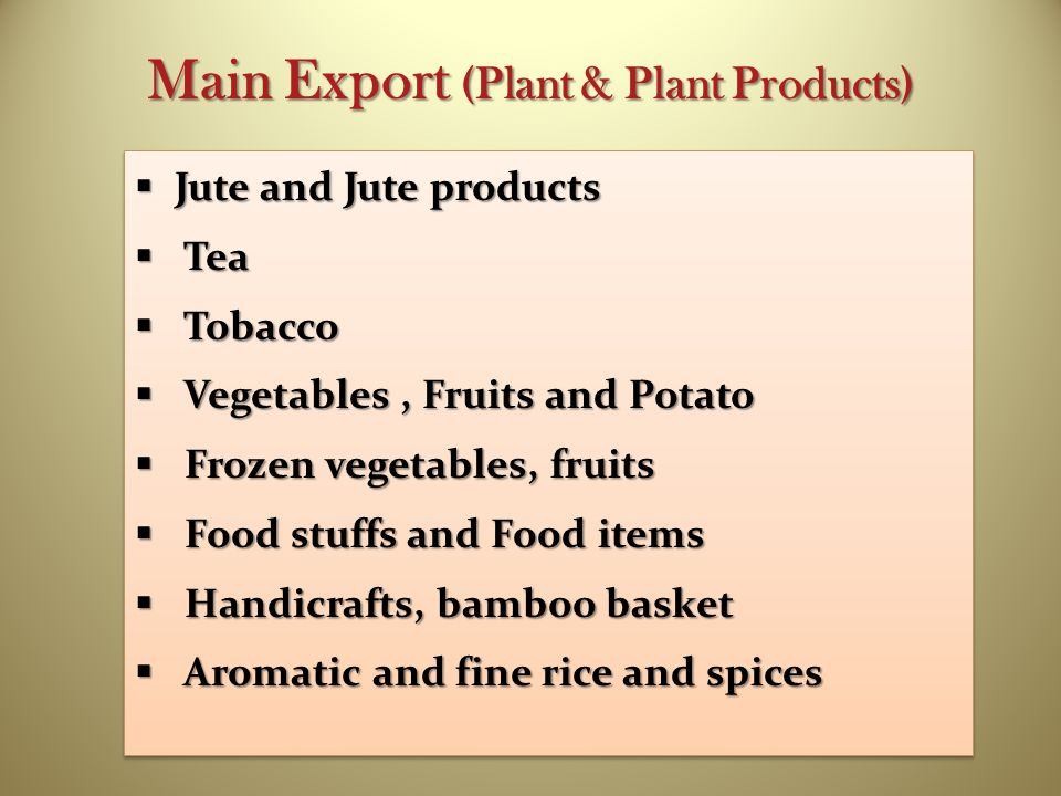 Main Export (Plant & Plant Products)