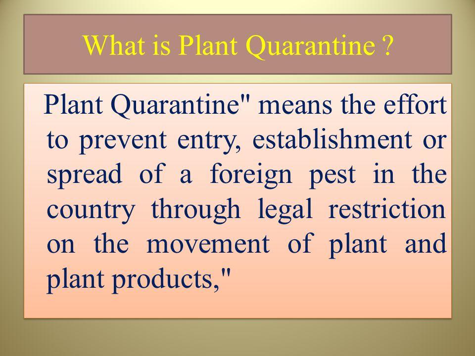 What is Plant Quarantine