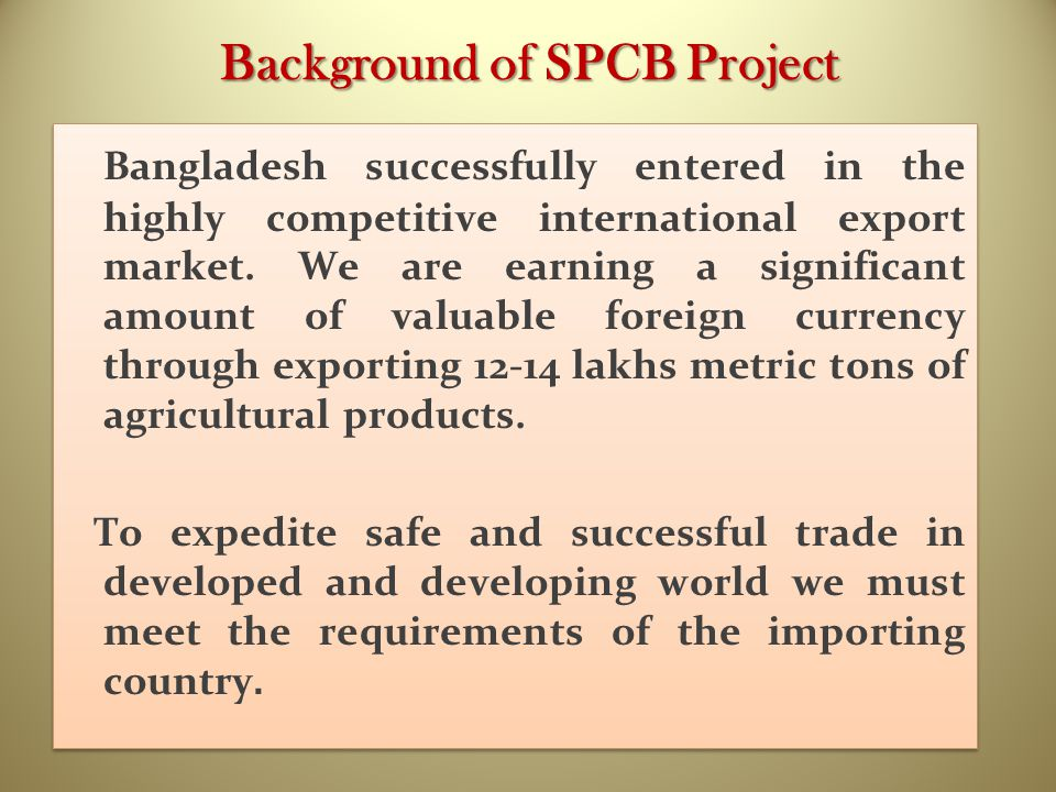 Background of SPCB Project