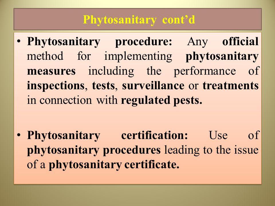 Phytosanitary cont'd
