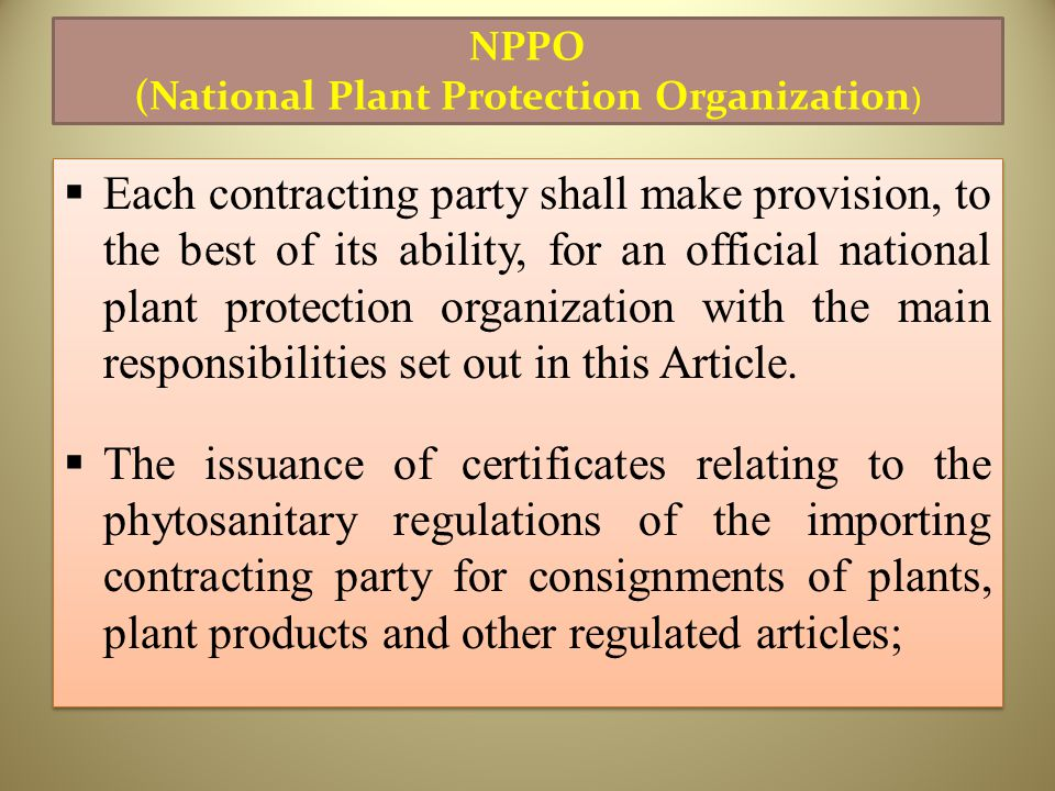 NPPO (National Plant Protection Organization)