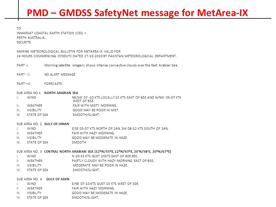 PMD – GMDSS SafetyNet message for MetArea-IX