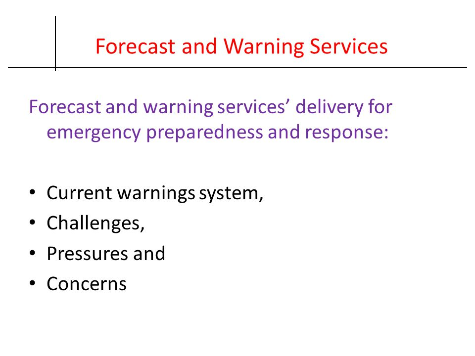 Forecast and Warning Services