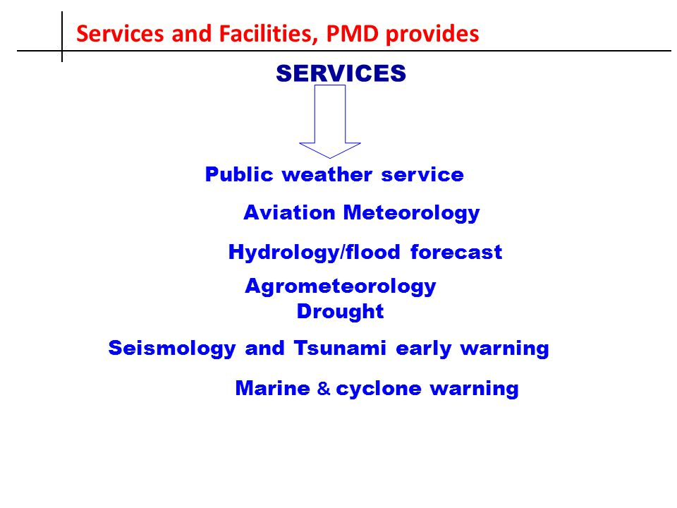 Services and Facilities, PMD provides