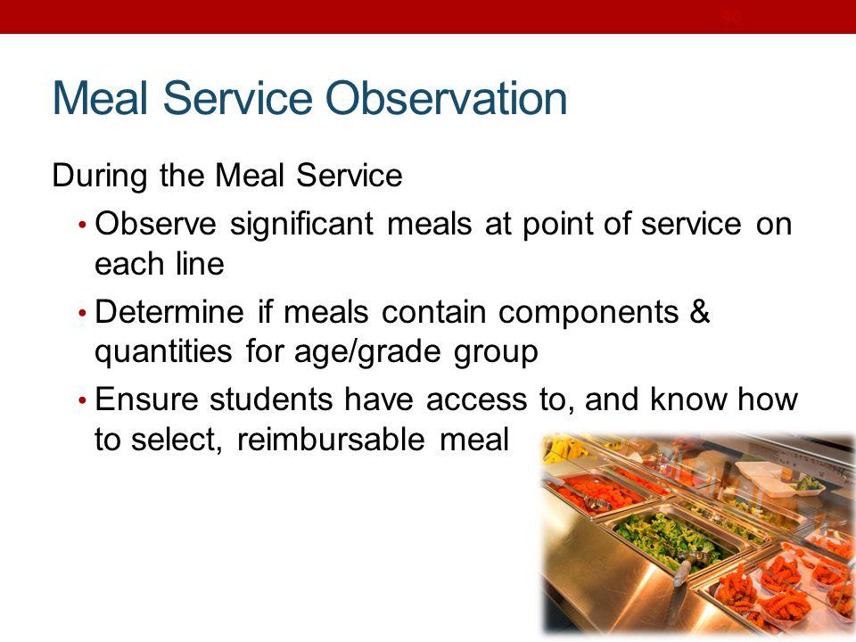 Meal Service Observation