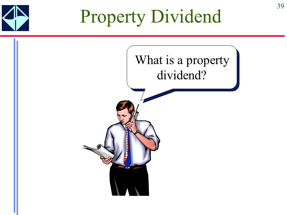 What is a property dividend