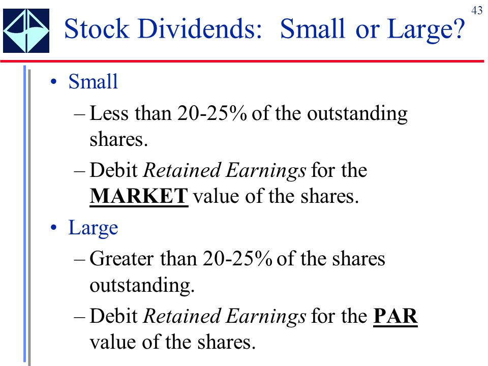 Stock Dividends: Small or Large