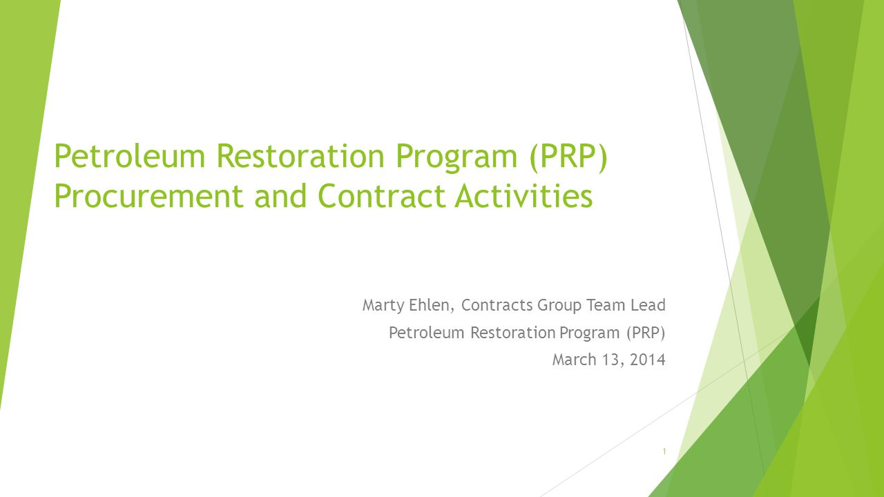 Petroleum Restoration Program (PRP) Procurement and Contract Activities