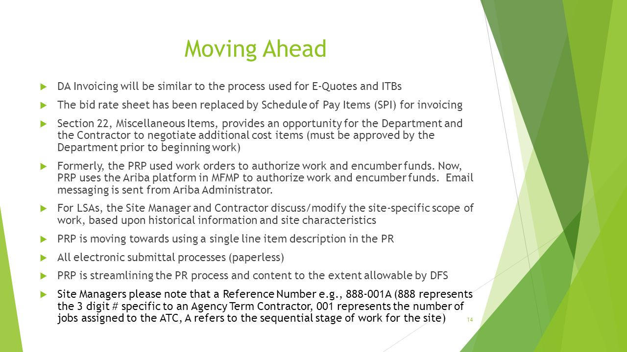 Moving Ahead DA Invoicing will be similar to the process used for E-Quotes and ITBs.