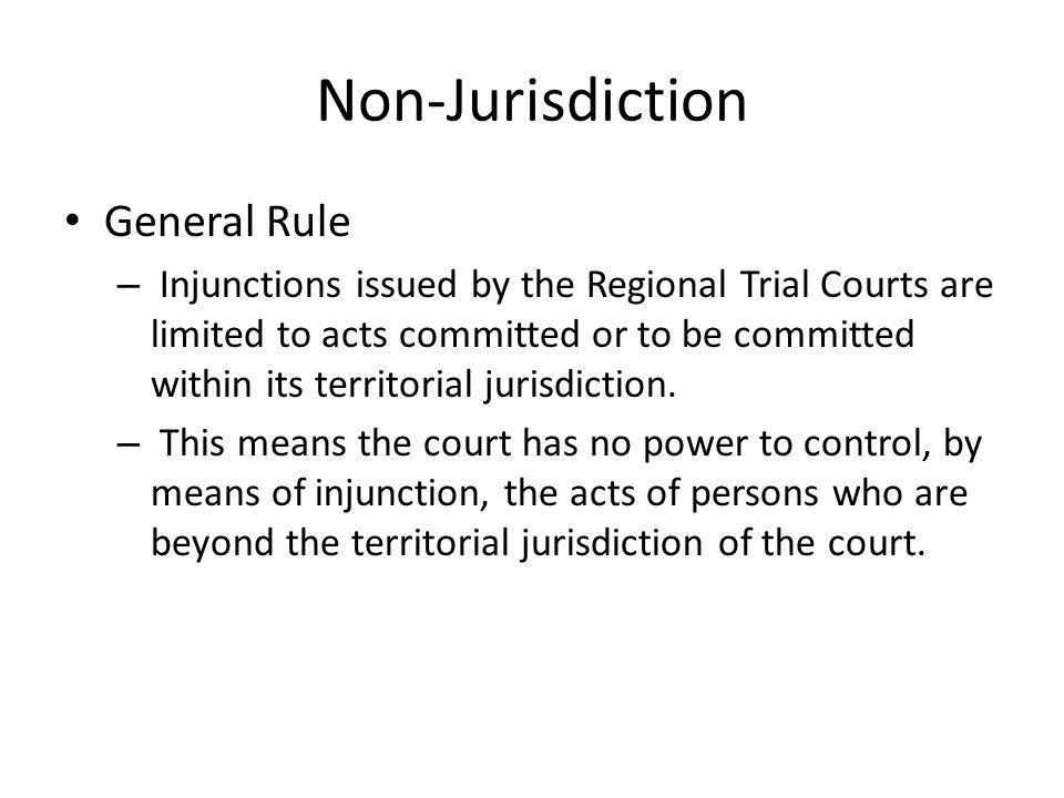 Non-Jurisdiction General Rule