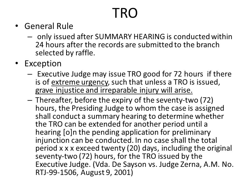 TRO General Rule Exception