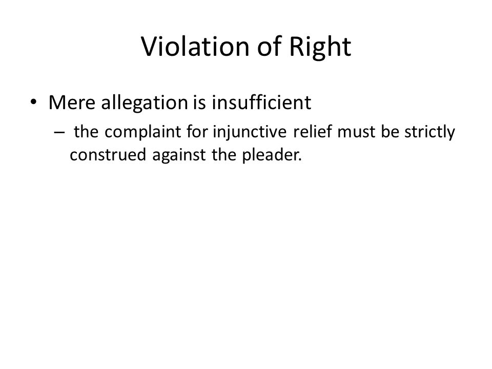 Violation of Right Mere allegation is insufficient