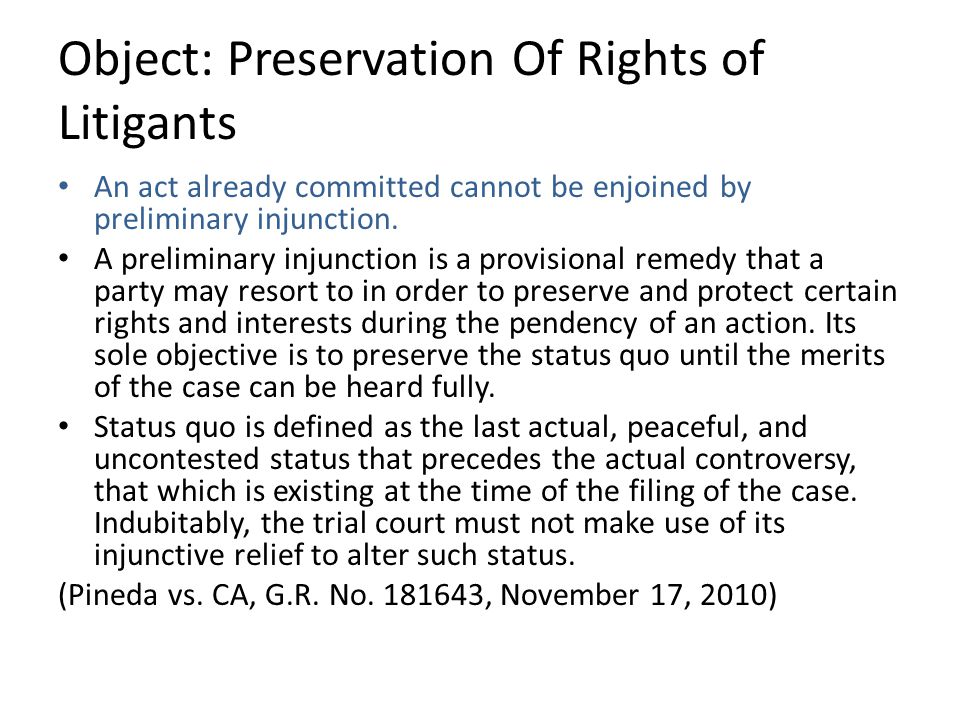 Object: Preservation Of Rights of Litigants