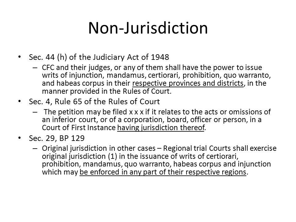 Non-Jurisdiction Sec. 44 (h) of the Judiciary Act of 1948