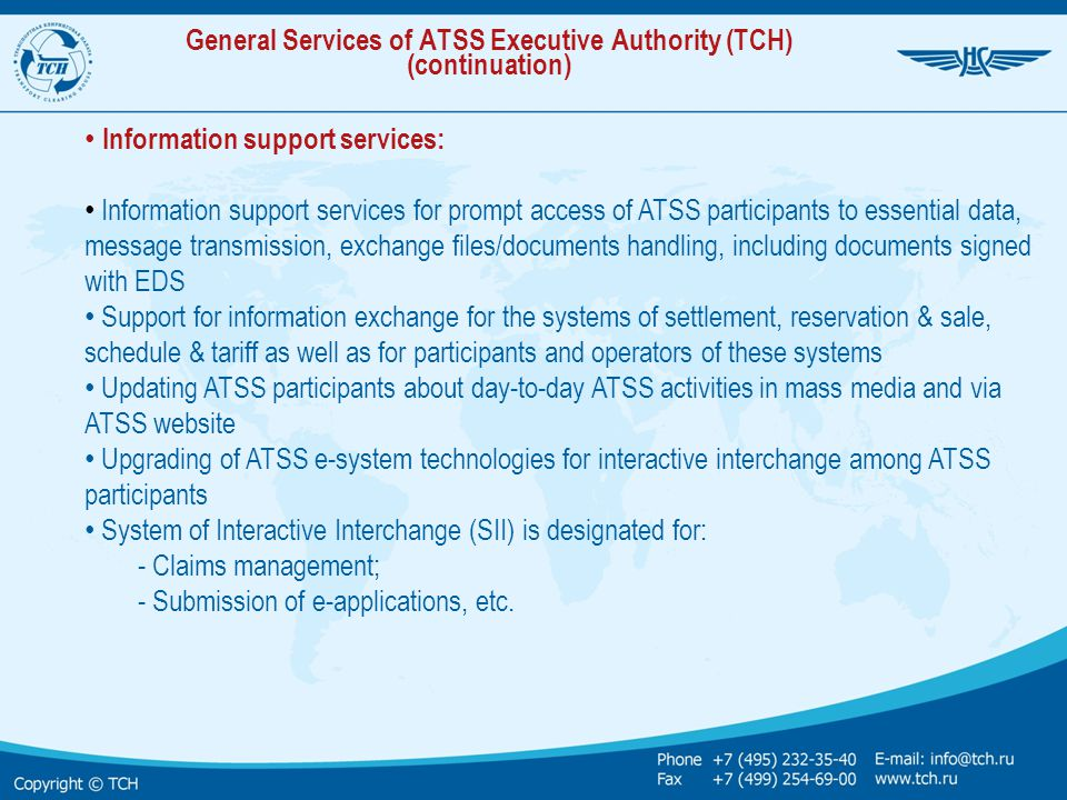 General Services of ATSS Executive Authority (TCH) (continuation)