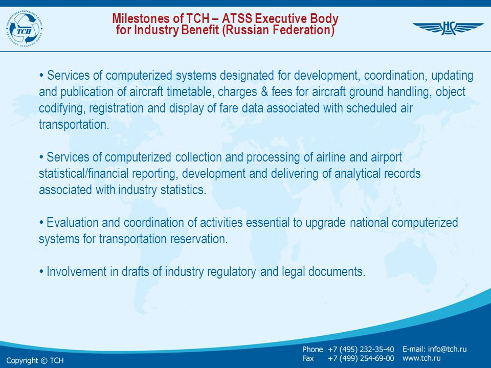 Milestones of TCH – ATSS Executive Body for Industry Benefit (Russian Federation)