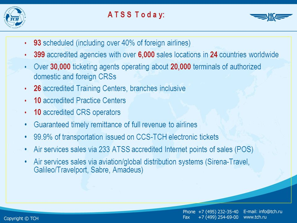 A T S S T o d a y: 93 scheduled (including over 40% of foreign airlines)