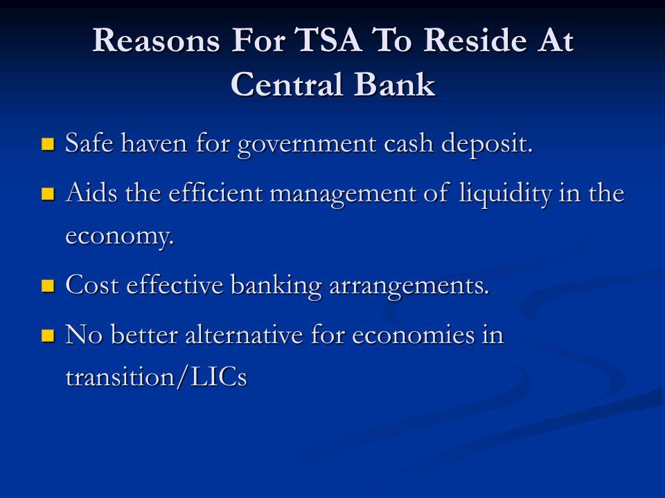 Reasons For TSA To Reside At Central Bank