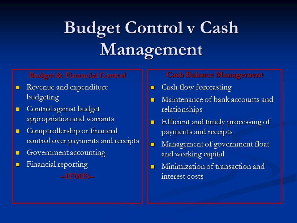 Budget Control v Cash Management