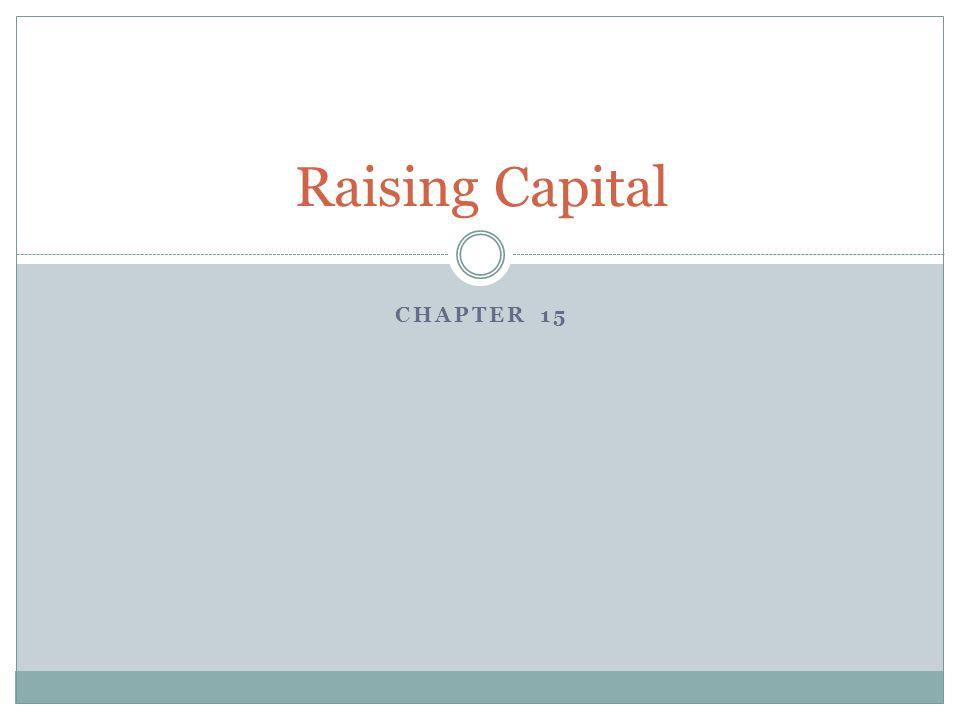 Raising Capital Chapter 15
