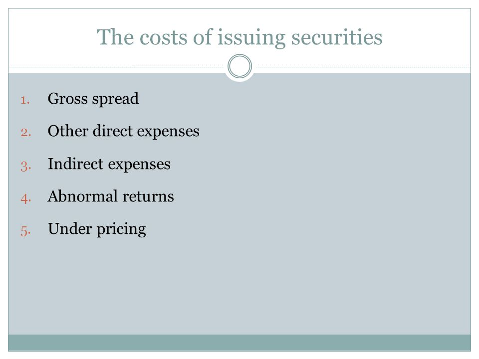 The costs of issuing securities