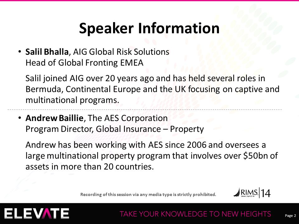 Speaker Information Salil Bhalla, AIG Global Risk Solutions Head of Global Fronting EMEA.