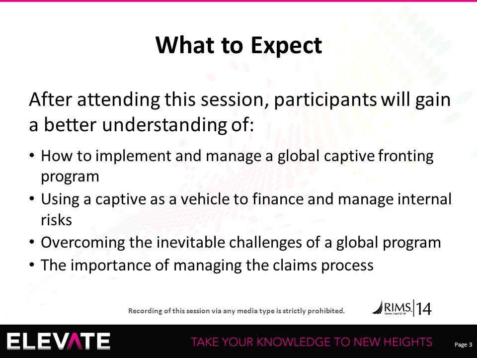 What to Expect After attending this session, participants will gain a better understanding of:
