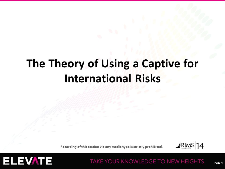 The Theory of Using a Captive for International Risks
