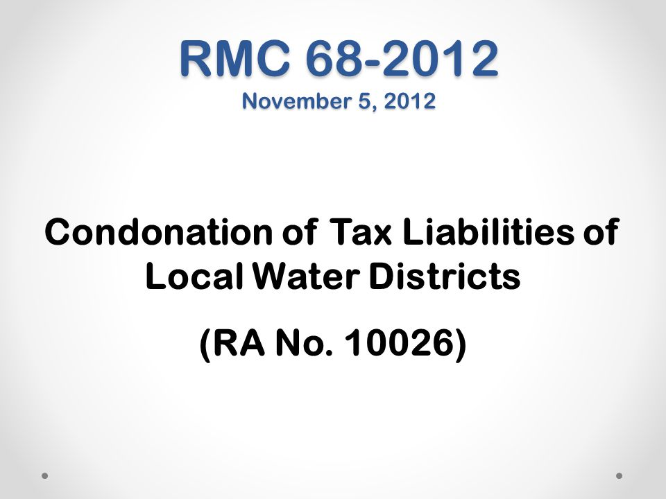 Condonation of Tax Liabilities of Local Water Districts