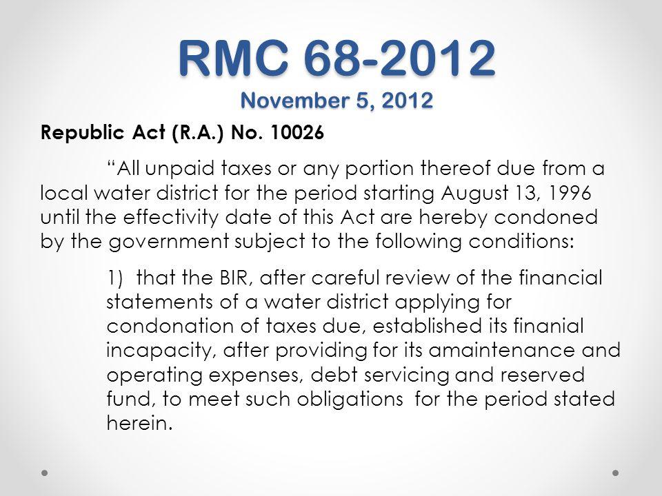 RMC 68-2012 November 5, 2012 Republic Act (R.A.) No. 10026