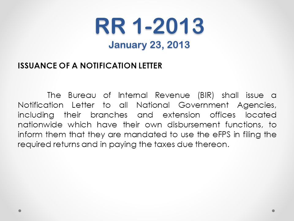 RR 1-2013 January 23, 2013 ISSUANCE OF A NOTIFICATION LETTER