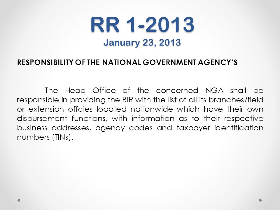 RR 1-2013 January 23, 2013 RESPONSIBILITY OF THE NATIONAL GOVERNMENT AGENCY'S.