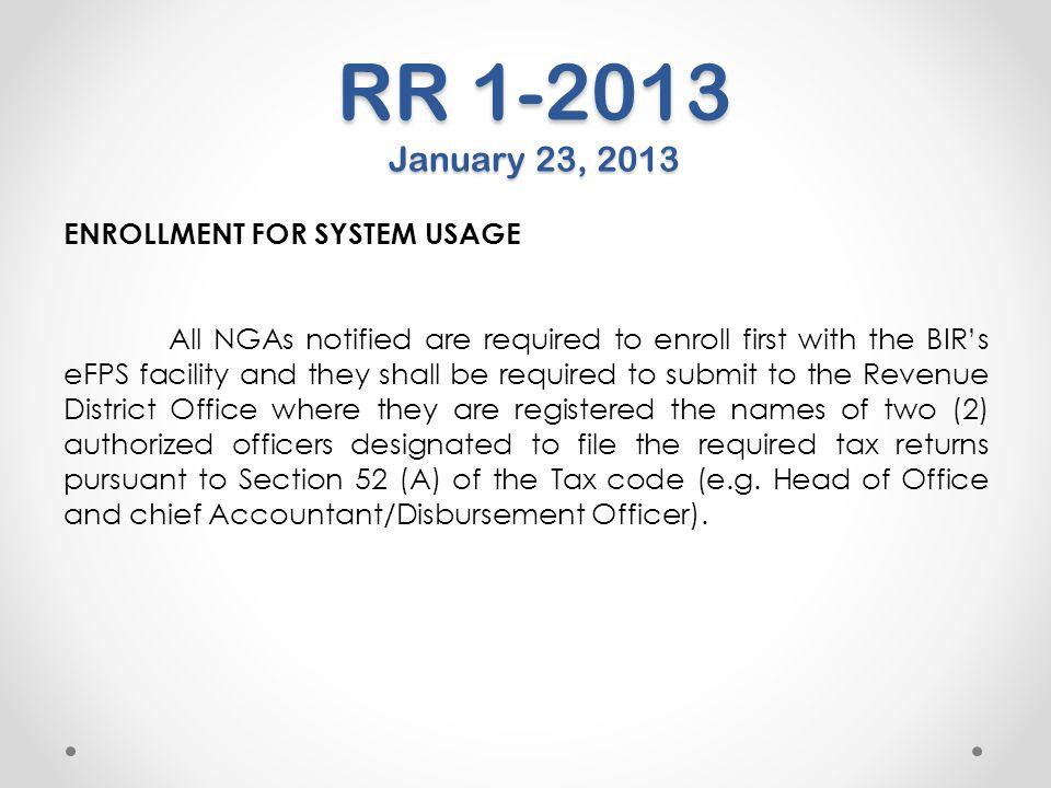 RR 1-2013 January 23, 2013 ENROLLMENT FOR SYSTEM USAGE