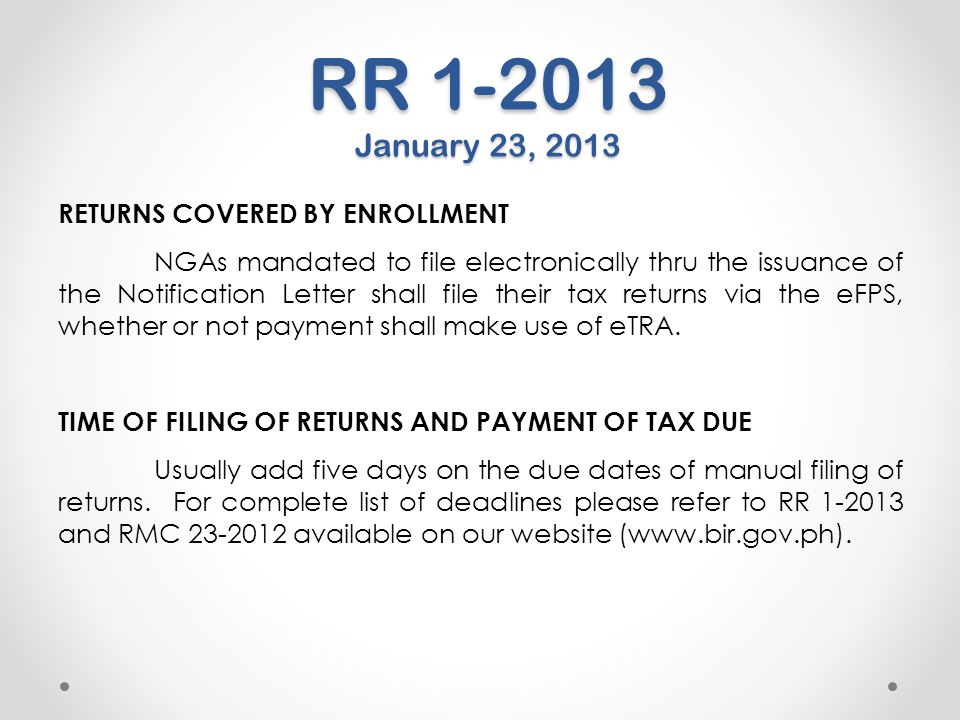RR 1-2013 January 23, 2013 RETURNS COVERED BY ENROLLMENT