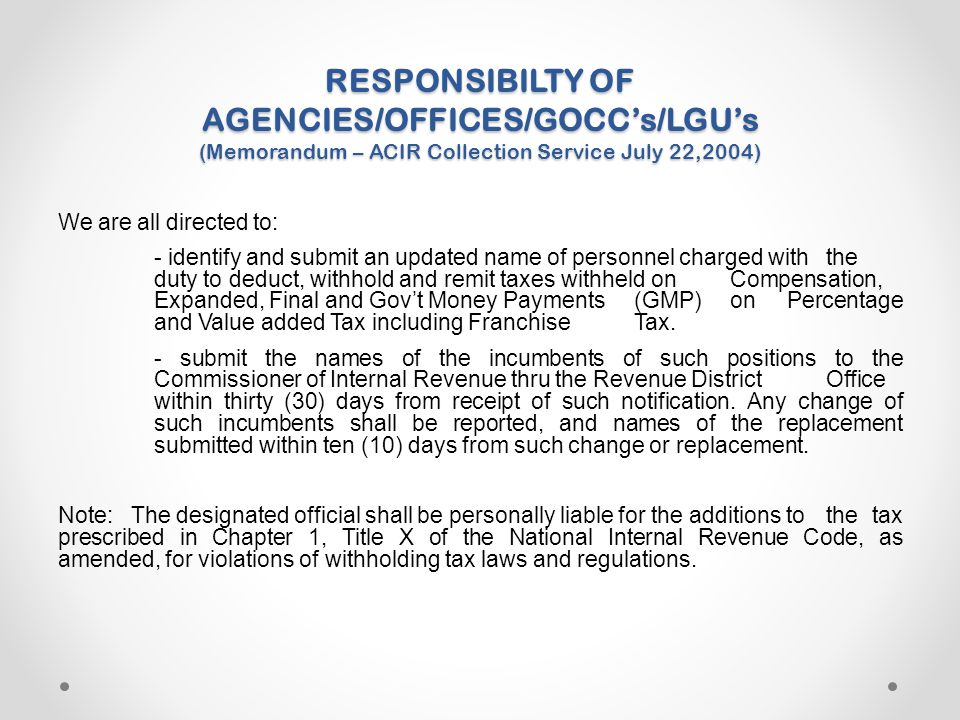 RESPONSIBILTY OF AGENCIES/OFFICES/GOCC's/LGU's (Memorandum – ACIR Collection Service July 22,2004)