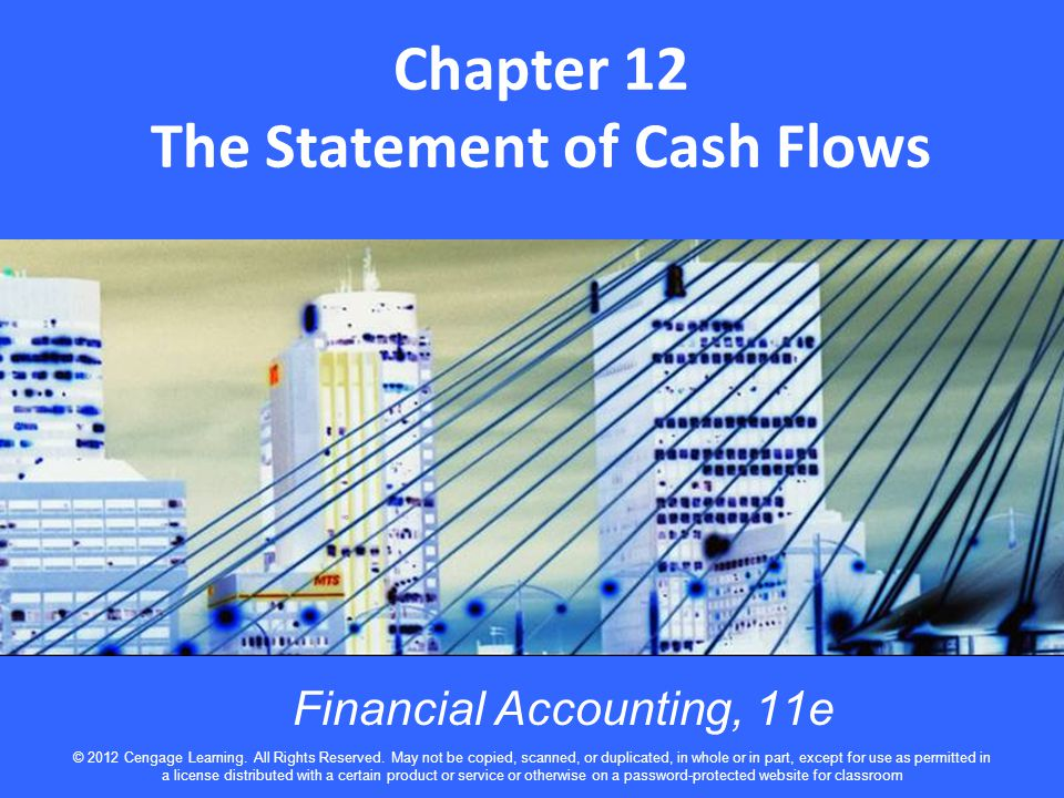 Chapter 12 The Statement of Cash Flows