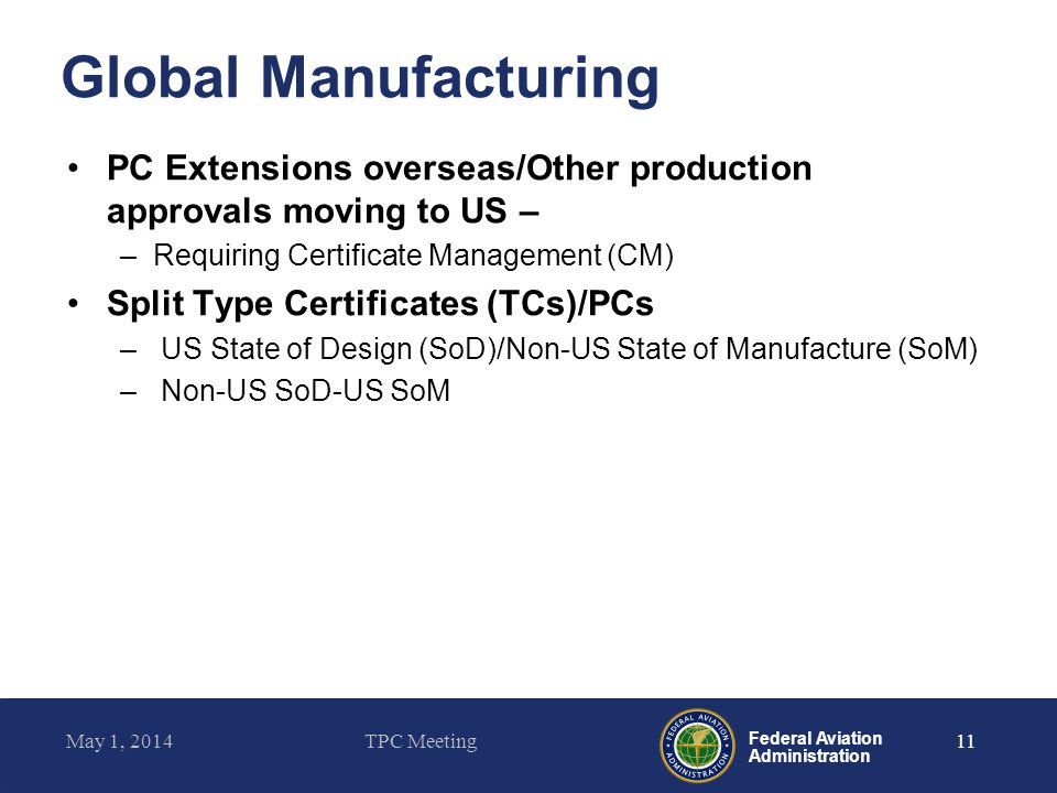 Global Manufacturing PC Extensions overseas/Other production approvals moving to US – Requiring Certificate Management (CM)