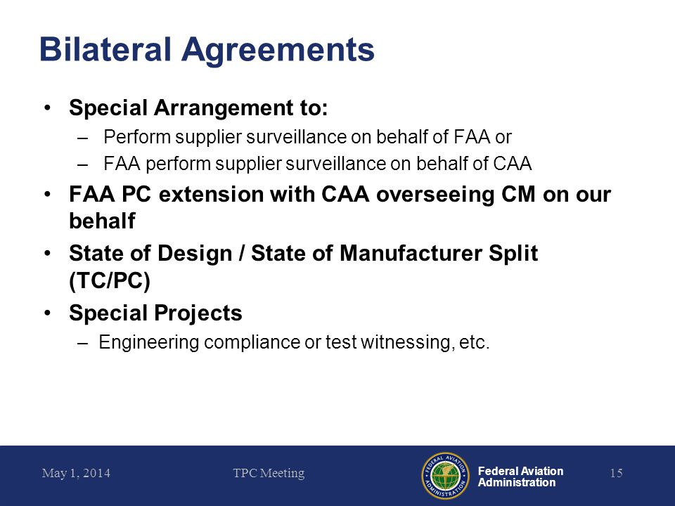 Bilateral Agreements Special Arrangement to: