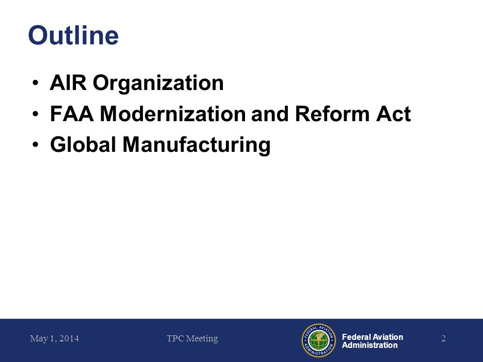 Outline AIR Organization FAA Modernization and Reform Act