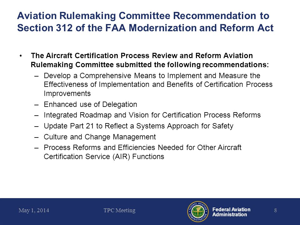 Aviation Rulemaking Committee Recommendation to Section 312 of the FAA Modernization and Reform Act