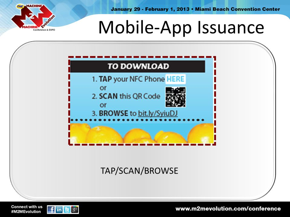 Mobile-App Issuance TAP/SCAN/BROWSE