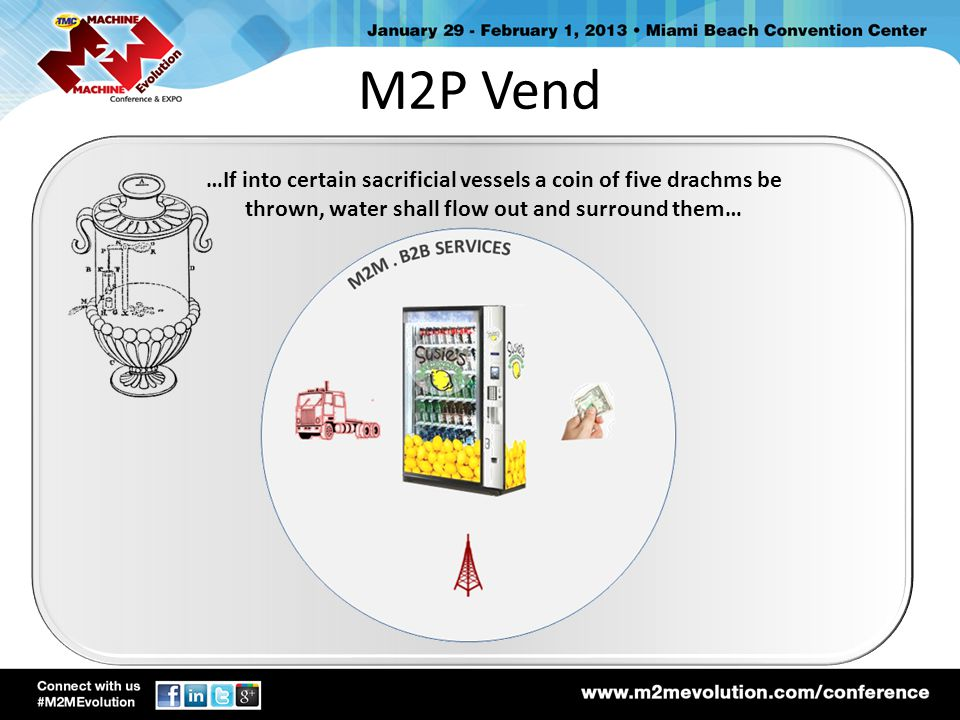 M2P Vend …If into certain sacrificial vessels a coin of five drachms be thrown, water shall flow out and surround them…