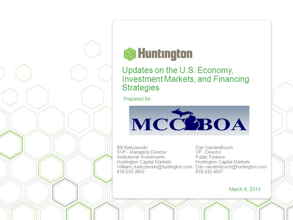 Updates on the U.S. Economy, Investment Markets, and Financing Strategies