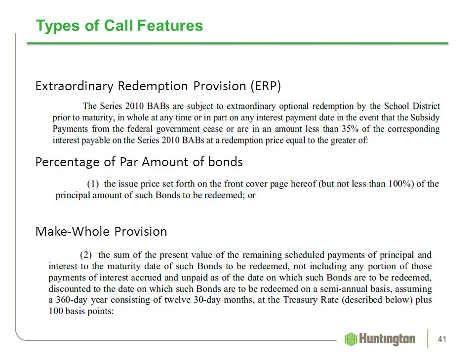Types of Call Features Extraordinary Redemption Provision (ERP)