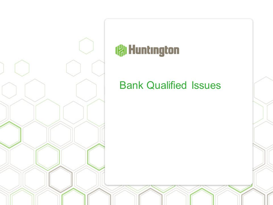 Bank Qualified Issues