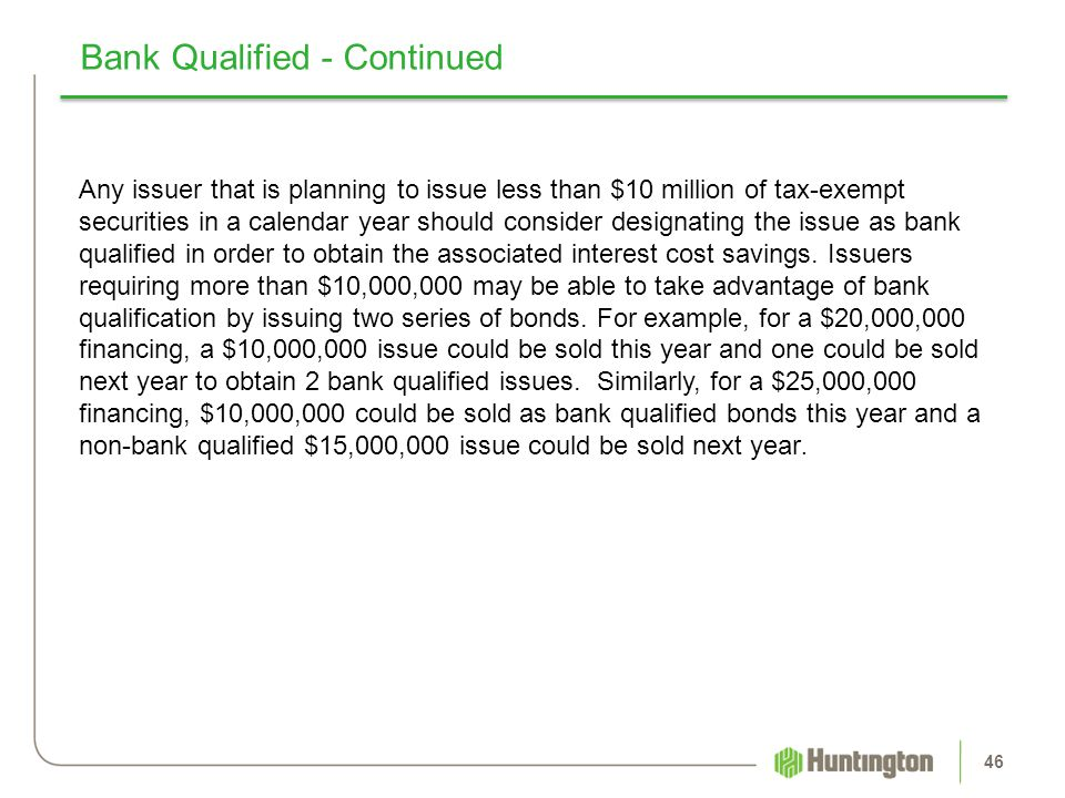 Bank Qualified - Continued