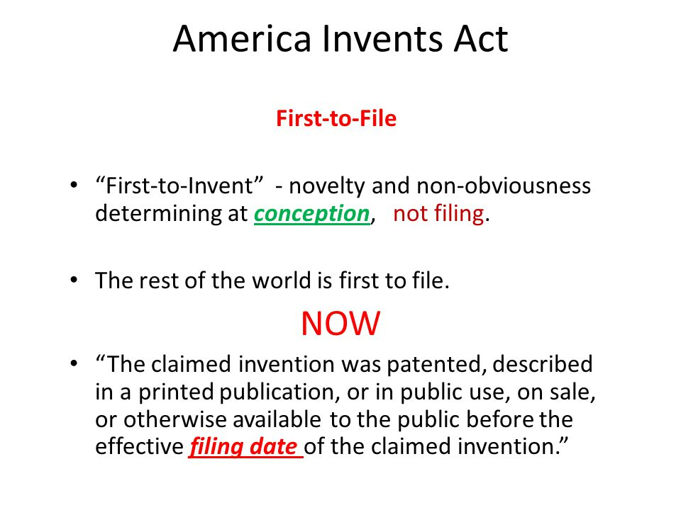 America Invents Act NOW First-to-File