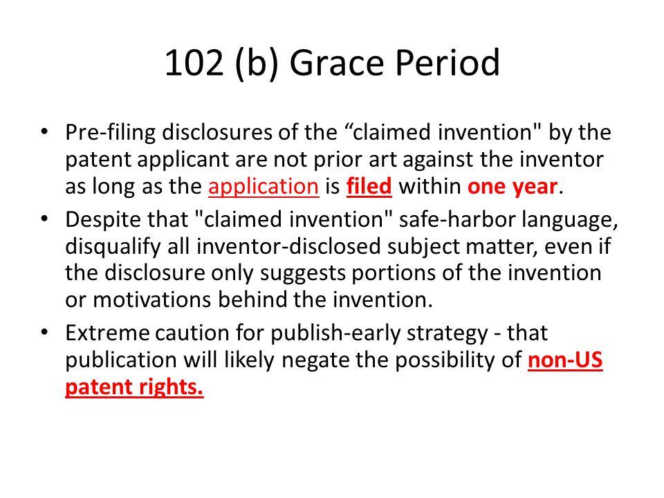 102 (b) Grace Period